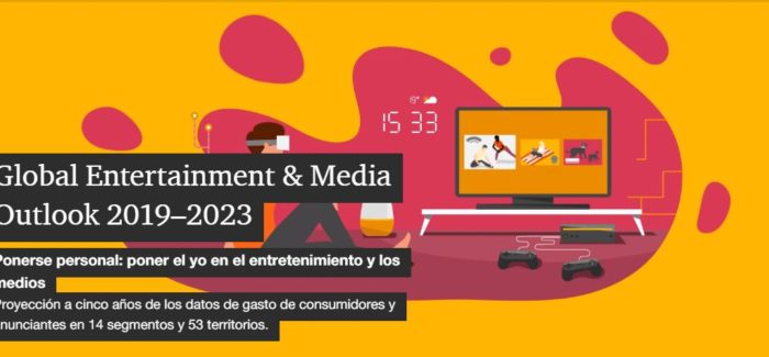 Global Enterteinment and Media Outlook Estudio de Price WaterHouseCoopers sobre la industria del Entretenimiento